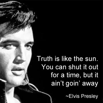 Truth is like the sun. You can shut it out for a time, but it ain't going away